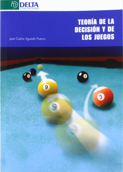 Teoría de la decisión y de los juegos