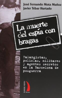 MUERTE ESPIA CON BRAGAS
