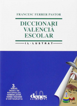 Diccionari valencia escolar il.lustrat