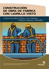 Construcción de obra de fábrica con ladrillo visto