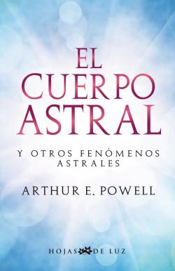 El cuerpo astral y otros fenomenos astral