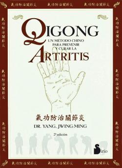 Qigong. Un metodo para prevenir y curar la artritis