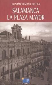 Salamanca la plaza mayor