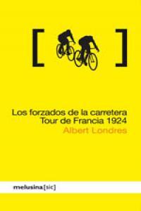 Forzados de la carretera, Los. Tour de Francia 1924