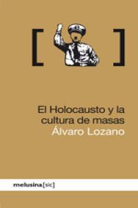 El holocausto y la cultura de masas
