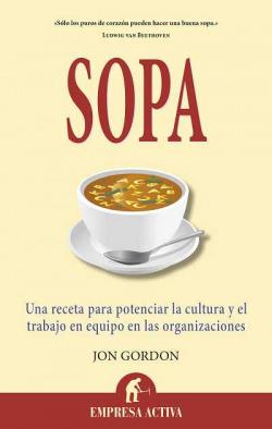 Sopa:una receta para potenciar la cultura y el trabajo en equipo
