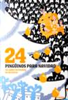 24 Pingüinos antes de Navidad