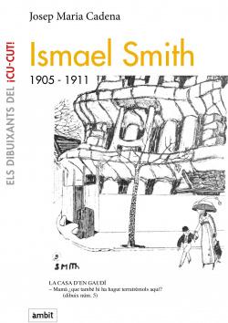 Ismael Smitch, 1905-1911