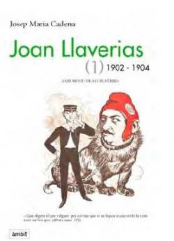 Joan Llaverias 1902-1904