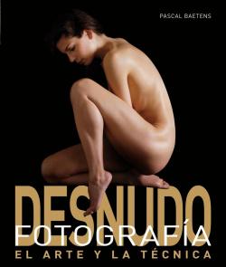 DESNUDO FOTOGRAFIA: ARTE Y TECNICA
