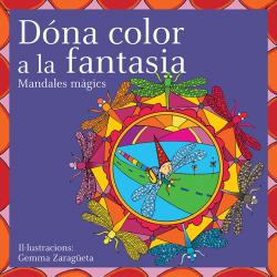 Dóna color a la fantasia: mandales mágics