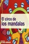 CIRCO DE LOS MANDALAS