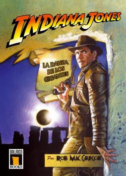 Indiana Jones: Danza Gigantes