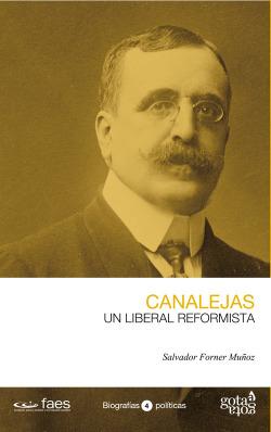 Canalejas, un liberal reformista