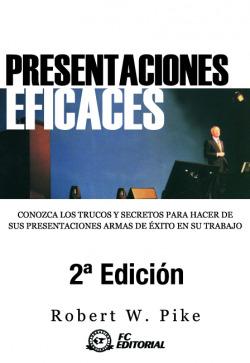 Presentaciones Eficaces (2ª Ed.)