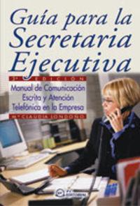 Guia Para La Secretaria Ejecutiva (3ª Ed.)