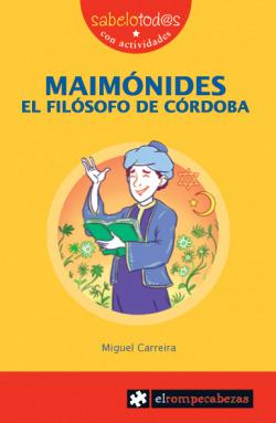 Maimónides, el filósofo de Córdoba