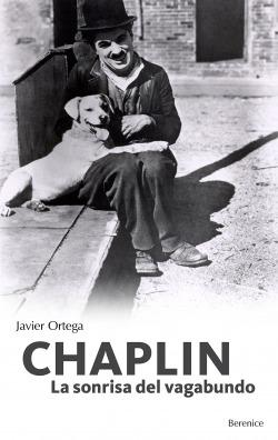 Chaplin: la sonrisa del vagabundo