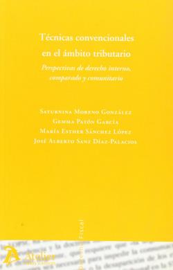 Tecnicas convencionales en el ambito tributario. Perspectivas de derecho interno, comparado y comunitario.