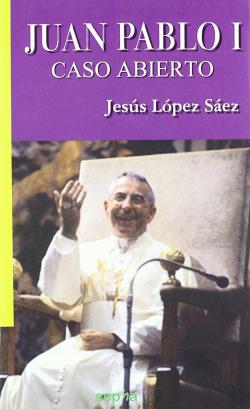 JUAN PABLO I CASO ABIERTO