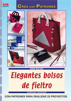 Serie bolsos nº 3. ELEGANTES BOLSOS DE FIELTRO