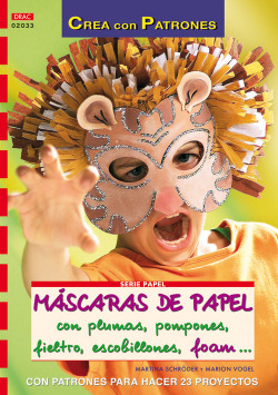 Serie papel nº 33. mascaras de papel con plumas, pompones, fieltro, escobillones