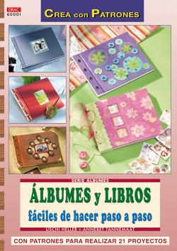 Serie albumes nº1. albumes y libros faciles de hacer paso a paso