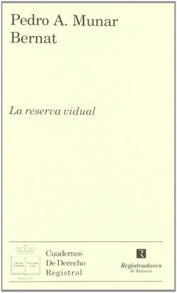 La reserva vidual