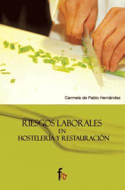 Riesgos laborales en hostelería y restauración