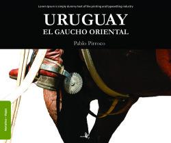 Uruguay. El gaucho oriental