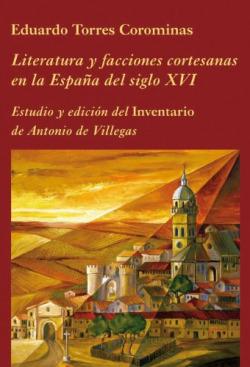 LITERATURA Y FACCIONES CORTESANAS ESPAÑA