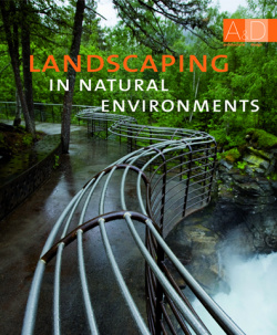 Landscaping in natural enviroments