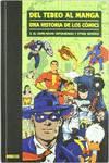 La historia de los cómics 3, Del tebeo al manga
