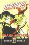 Daredevil, Guerra de bandas
