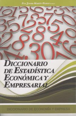 DICCIONARIO ESTADISTICA ECONOMICA Y EMPRESARIAL