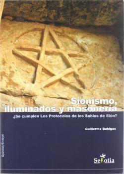 Sionismo: Iluminados y Masonería.