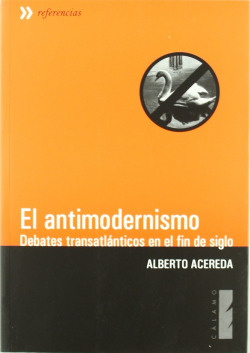 El antimodernismo
