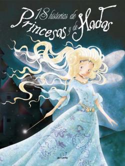 18 historias de princesas y de hadas