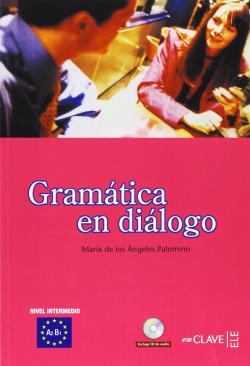 GRAMATICA EN DIALOGO A2-B1.(INTERMEDIO).(+CD)