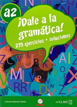 DALE A LA GRAMATICA!.(A2+CD)