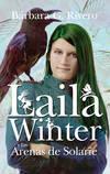 Laila Winter y las Arenas de Solarïe