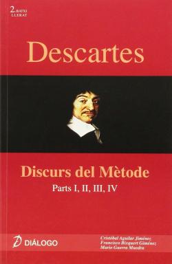 (VAL).DESCARTES:DISCURS DEL METODE.(HISTORIA FILOSOFIA)