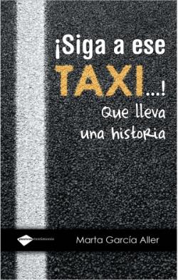 íSiga a ese taxi!