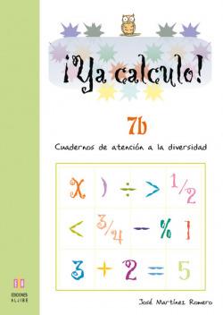 YA CALCULO! 7B CALCULO (09) - ATENCION DIVERSIDAD.