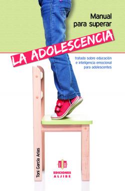 Manual para superar la adolescencia