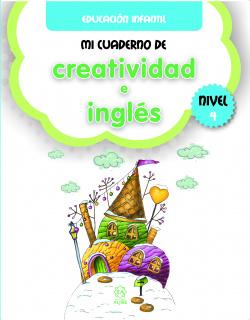 MI CUADERNO DE CREATIVIDAD E INGLÈS. NIVEL 4