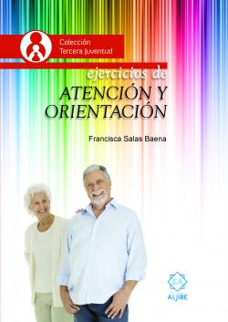 EJERCICIOS DE ATENCÍON Y ORIENTACIÓN