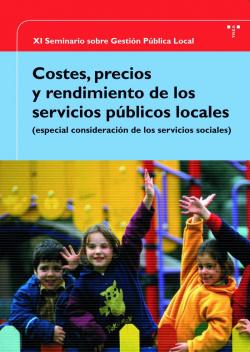 Costes, precios y rendimiento de los servicios públicos locales