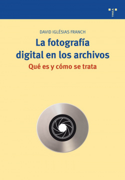 Fotografía digital en los archivos