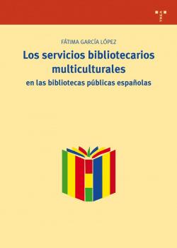 LOS SERVICIOS BIBLIOTECARIOS MULTICULTURALES